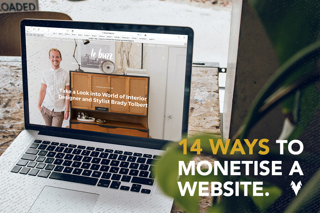 14 ways to monetise your website.